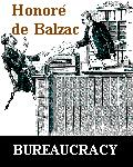 Bureaucracy by Honoré de Balzac