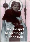 The Gospel According to Condo Don by Fred Dungan